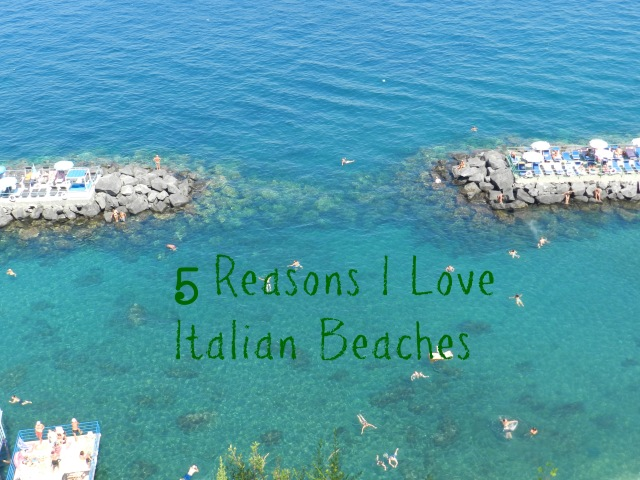 5 Reasons I Love Italian Beaches