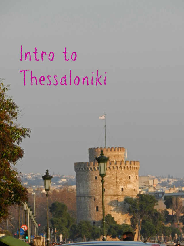 Intro to Thessaloniki