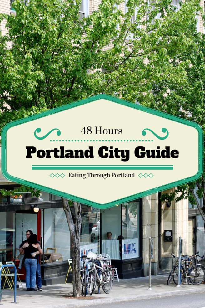 48 Hour Food Guide to Portland