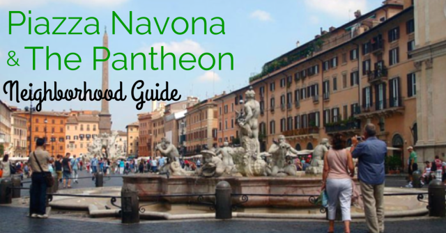 Neighborhood Guide-Piazza Navona, Pantheon